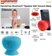 Promate Globo -2 ,Portable Bluetooth® 3.0 Speaker with suction stand Colour:Blue, Retail Box , 1 Year Warranty  Handsfree bluetooth® speaker with vacuum base Product OverviewPromate's Globo is the ultimate small Bluetooth® v3.0 s